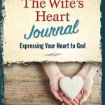 The Wife's Heart Journal
