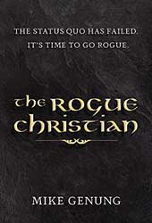 <small>New Book!</small><br />The Rogue Christian