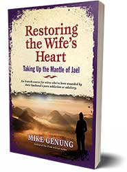 <small>New Book!</small><br />Restoring the Wife's Heart